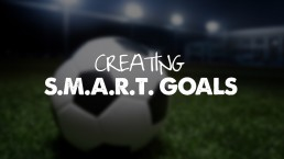 S.M.A.R.T. Goals – The Goal System Defined